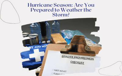 Hurricane Season: Are You Prepared to Weather the Storm?